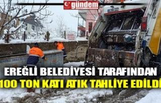 EREĞLİ BELEDİYESİ TARAFINDAN 100 TON KATI ATIK...