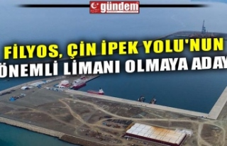 FİLYOS, ÇİN İPEK YOLU'NUN ÖNEMLİ LİMANI...
