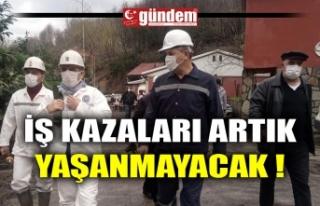 İŞ KAZALARI ARTIK YAŞANMAYACAK !