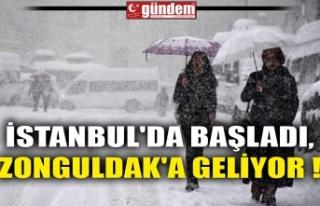 İSTANBUL'DA BAŞLADI, ZONGULDAK'A GELİYOR...