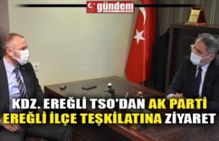 KDZ. EREĞLİ TSO'DAN AK PARTİ KDZ. EREĞLİ...