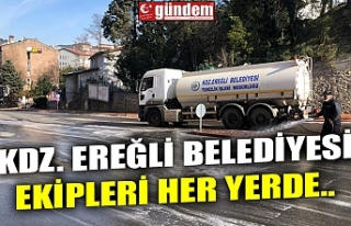 KDZ. EREĞLİ BELEDİYESİ EKİPLERİ HER YERDE..