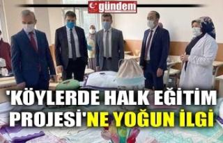 'KÖYLERDE HALK EĞİTİM PROJESİ'NE YOĞUN...