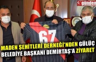 MADEN ŞEHİTLERİ DERNEĞİ'NDEN GÜLÜÇ BELEDİYE...