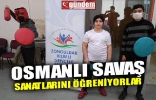 OSMANLI SAVAŞ SANATLARINI ÖĞRENİYORLAR