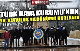 TÜRK HAVA KURUMU'NUN 96. KURULUŞ YILDÖNÜMÜ...