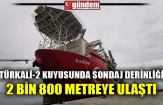 TÜRKALİ-2 KUYUSUNDA SONDAJ DERİNLİĞİ 2 BİN...