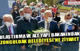 ULAŞTIRMA VE ALT YAPI BAKANINDAN ZONGULDAK BELEDİYESİ'NE...
