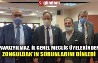 YAVUZYILMAZ, İL GENEL MECLİS ÜYELERİNDEN ZONGULDAK'IN...