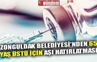 ZONGULDAK BELEDİYESİ'NDEN 65 YAŞ ÜSTÜ İÇİN...