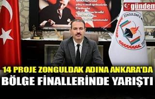 14 PROJE ZONGULDAK ADINA ANKARA'DA BÖLGE FİNALLERİNDE...
