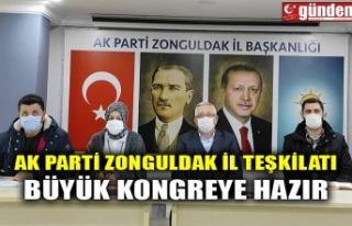 AK PARTİ ZONGULDAK İL TEŞKİLATI BÜYÜK KONGREYE...