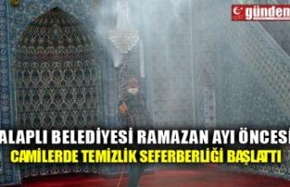 ALAPLI BELEDİYESİ RAMAZAN AYI ÖNCESİ CAMİLERDE...