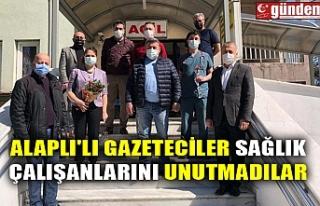 ALAPLI'LI GAZETECİLER SAĞLIK ÇALIŞANLARINI...