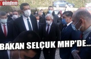 BAKAN SELÇUK MHP'DE...