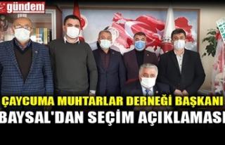 ÇAYCUMA MUHTARLAR DERNEĞİ BAŞKANI BAYSAL'DAN...