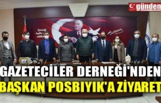 GAZETECİLER DERNEĞİ'NDEN BAŞKAN POSBIYIK'A...