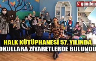 HALK KÜTÜPHANESİ 57. YILINDA OKULLARA ZİYARETLERDE...