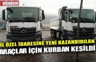 İL ÖZEL İDARESİNE YENİ KAZANDIRILAN ARAÇLAR...