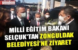 MİLLİ EĞİTİM BAKANI SELÇUK'TAN ZONGULDAK...