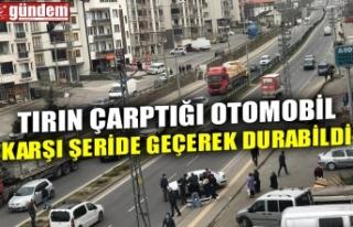TIRIN ÇARPTIĞI OTOMOBİL KARŞI ŞERİDE GEÇEREK...