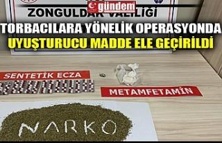 TORBACILARA YÖNELİK OPERASYONDA UYUŞTURUCU MADDE...