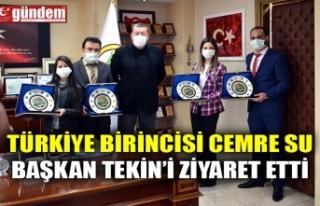 TÜRKİYE BİRİNCİSİ CEMRE SU BAŞKAN TEKİN'İ...