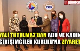VALİ TUTULMAZ'DAN ADD VE KADIN GİRİŞİMCİLER...