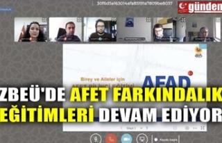 ZBEÜ'DE AFET FARKINDALIK EĞİTİMLERİ DEVAM...