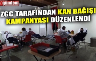 ZGC TARAFINDAN KAN BAĞIŞI KAMPANYASI DÜZENLENDİ