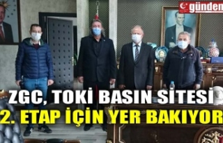 ZGC, TOKİ BASIN SİTESİ 2. ETAP İÇİN YER BAKIYOR