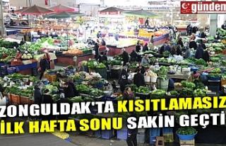 ZONGULDAK'TA KISITLAMASIZ İLK HAFTA SONU SAKİN...