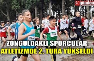 ZONGULDAKLI SPORCULAR ATLETİZMDE 2. TURA YÜKSELDİ
