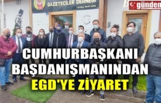 CUMHURBAŞKANI BAŞDANIŞMANINDAN EGD'YE ZİYARET