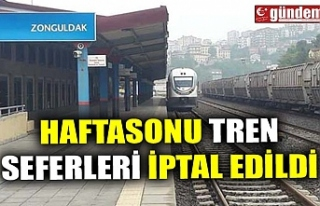 HAFTASONU TREN SEFERLERİ İPTAL EDİLDİ