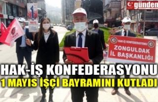 HAK-İŞ KONFEDERASYONU 1 MAYIS İŞÇİ BAYRAMINI...
