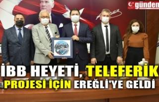 İBB HEYETİ, TELEFERİK PROJESİ İÇİN EREĞLİ'YE...