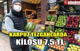 KARPUZ TEZGAHLARDA...KİLOSU 7,5 TL