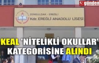 KEAL 'NİTELİKLİ OKULLAR' KATEGORİSİNE...