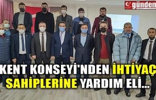 KENT KONSEYİ'NDEN İHTİYAÇ SAHİPLERİNE YARDIM...