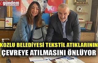 KOZLU BELEDİYESİ TEKSTİL ATIKLARININ ÇEVREYE ATILMASINI...