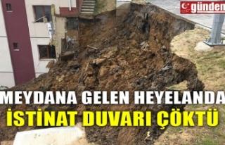 MEYDANA GELEN HEYELANDA İSTİNAT DUVARI ÇÖKTÜ