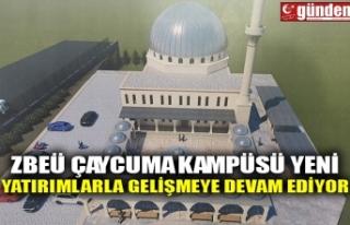 ZBEÜ ÇAYCUMA KAMPÜSÜ YENİ YATIRIMLARLA GELİŞMEYE...