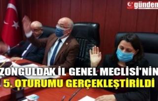 ZONGULDAK İL GENEL MECLİSİ'NİN 5. OTURUMU...