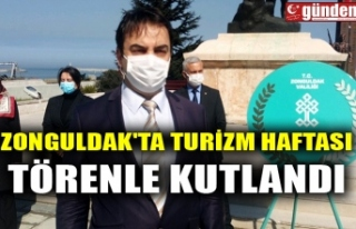 ZONGULDAK'TA TURİZM HAFTASI TÖRENLE KUTLANDI