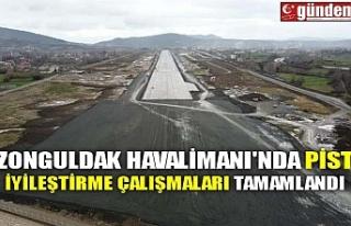 ZONGULDAK HAVALİMANI'NDA PİST İYİLEŞTİRME...