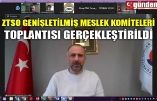 ZTSO GENİŞLETİLMİŞ MESLEK KOMİTELERİ TOPLANTISI...