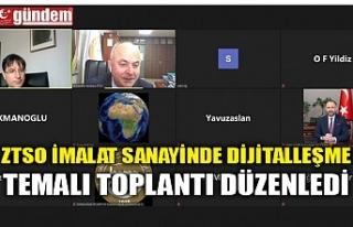 ZTSO İMALAT SANAYİNDE DİJİTALLEŞME TEMALI TOPLANTI...