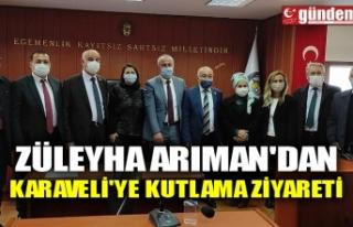 ZÜLEYHA ARIMAN'DAN KARAVELİ'YE KUTLAMA...