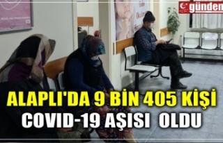 ALAPLI'DA 9 BİN 405 KİŞİ COVID-19 AŞISI...